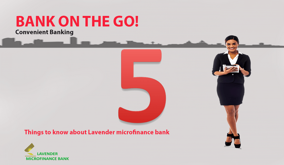 5 things you need to know about Lavender Microfinance Bank;