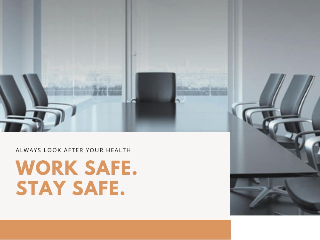 Work Safe. Stay Safe